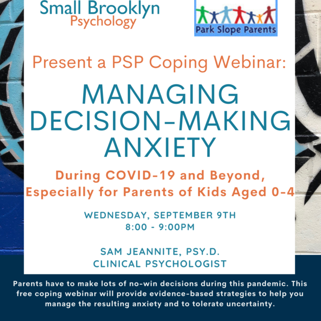 2020-Sept-09 Managing Decision-Making Anxiety with Sam Jeannite, PsyD